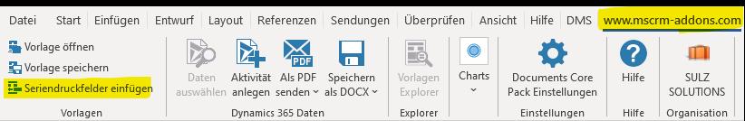 """Der Screenshot zeigt die Menüleiste von Microsoft Word mit einem zusätzlichen, gelb markierten Reiter """"www.mscrm-addons.com"""". Außerdem ist der Button """"Seriendruckfelder einfügen"""" gelb markiert, weil dadurch der Template Designer für das DCP geöffnet wird."""