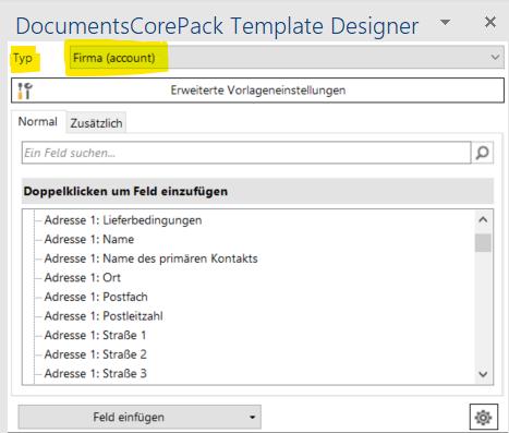"""Der Screenshot zeigt den DCP Template Designer. Oben ist das Feld """"Typ"""" gelb markiert und die Tabelle """"Firma (account)"""" ist ausgewählt."""